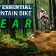 Best Essential Mountain Bike Gear