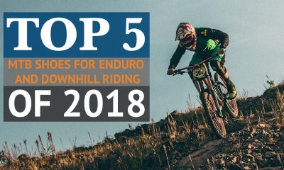 Top 5 Best MTB Shoes for Enduro and Downhill Riding